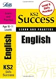 English Age 10-11 Level 6: Learn and Practise (Letts Key Stage 2 Success)