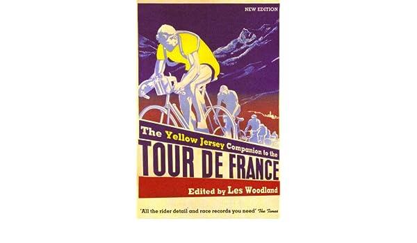 Amazon Fr Yellow Jersey Companion To The Tour De France