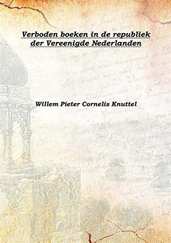 verboden-boeken-in-de-republiek-der-vereenigde-nederlanden-1914-hardcover