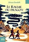 Le Baume du Dragon par Gandolfi