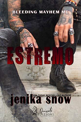 Estremo (Bleeding Mayhem MC Vol. 1)