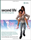 Second Life®: The Official Guide