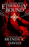 Eternally Bound (The Alliance, Book 1) by Brenda K. Davies
