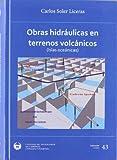 Obras hidraulicas en terrenos volcanicos (Seinor)