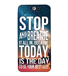 Fuson Designer Back Case Cover for HTC One A9 (Stop and breathe it all theme)