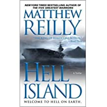 [(Hell Island)] [Author: Matthew Reilly] published on (September, 2010)