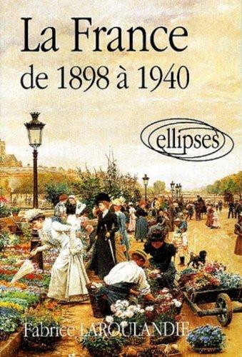 La France de 1898 à 1940
