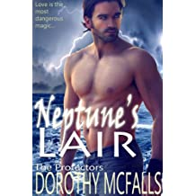 Neptune's Lair: sensual paranormal romance (The Protectors Book 2) (English Edition)