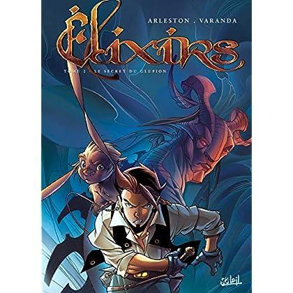 Elixirs T02: Le secret du Glupion