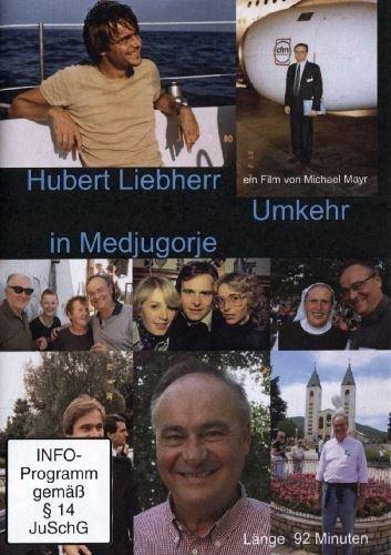 hubert-liebherr-umkehr-in-medjugorje-edizione-germania