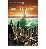 [The City and the Stars] [by: Arthur C. Clarke]