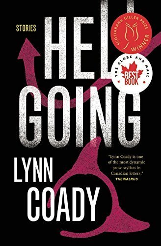 Hellgoing: Stories by Lynn Coady (2015-04-14)