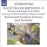 Bach-Stokowski II J.S.Bach - Leopold Stokowski Bach - Toccata and Fugue in D minor/ Fugue in C minor/ Fugue in G minor/ Adagio from Toccata and Fug