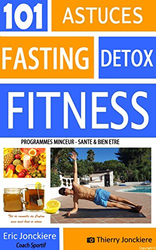 101 ASTUCES FASTING DETOX FITNESS