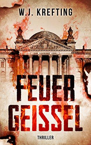 Buchseite und Rezensionen zu 'Feuergeißel - Thriller' von W.J. Krefting