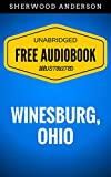 Image de Winesburg, Ohio: By Sherwood Anderson  - Illustrated (Free Audiobook + Unabridge