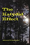 The Katydid Effect (Throckmorton Family) by Edward R Hackemer front cover