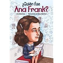 Quien Fue Ana Frank? / Who Was Anne Frank? (Spanish Edition) (¿Quién fue…?/ Who Was…?)