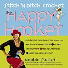 Stitch 'N Bitch Crochet: The Happy Hooker (English Edition)