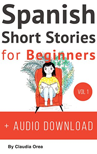 51I2xTnu7YL - BEST BUY #1 Spanish: Short Stories for Beginners + Audio Download: Improve your reading and listening skills in Spanish (Spanish Short Stories Book 1) Reviews and price compare uk