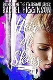 Heir of Skies (The Starbright Series Book One) by Rachel Higginson
