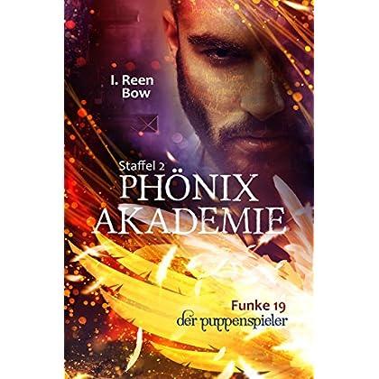 Phönixakademie - Funke 19: Der Puppenspieler (German Edition)
