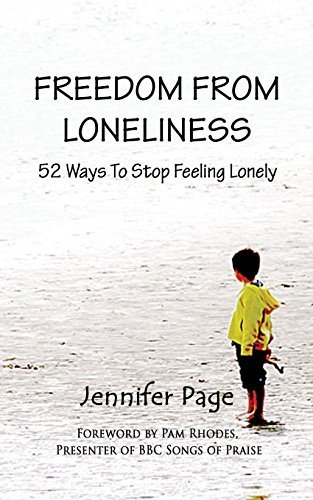 Freedom from Loneliness: 52 Ways To Stop Feeling Lonely by Jennifer Page (2012-07-30)