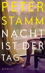 Nacht ist der Tag: Roman (German Edition)