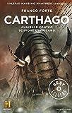 Carthago. Annibale contro Scipione l'Africano. Il romanzo di Roma: 2