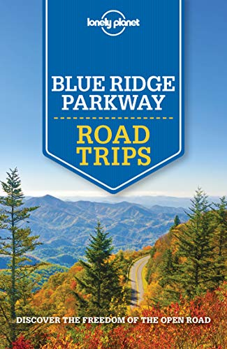 Lonely Planet Blue Ridge Parkway Road Trips (Travel Guide) (English Edition)