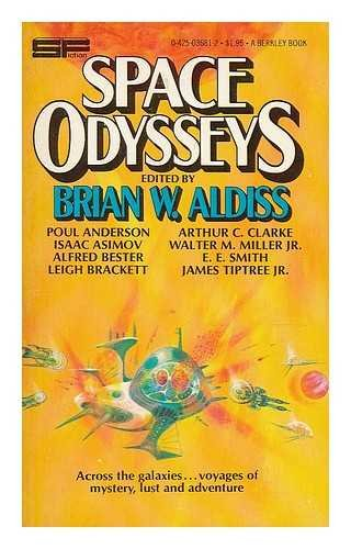 Space odysseys : a new look at yesterday's futures / edited by Brian W. Aldiss