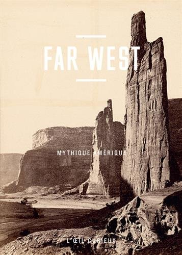 Far West - Mythique Amrique