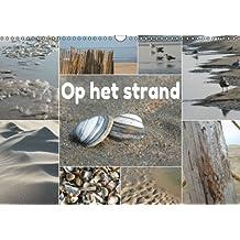 Op het Strand - Nederlandse Versie (Wandkalender 2014 DIN A3 vertikaal): Op het Strand - Zandvoort, Nederland (Maandelijkse Kalender, 14 Pagina's)