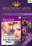 Reigning Men - Sechs Prinzen finden die große Liebe (eBundles)