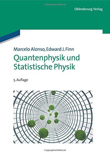Quantenphysik und Statistische Physik