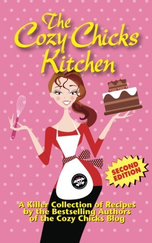 The Cozy Chicks Kitchen by The Cozy Chicks (2012-03-26)