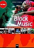 Black Music. Heft und Audio- und CD-ROM: Von der Musik der Sklaven zur musikalischen Weltsprache. Themenheft für Schüler ab der 7. Jahrgangsstufe (Im Fokus)