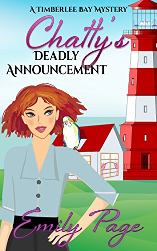 Chatty's Deadly Announcement (A Timberlee Bay Mystery Book 1) (English Edition) -