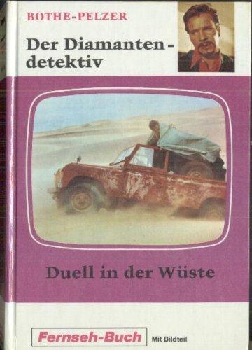 Duell in der Wüste (Schneider Buch Fernsehen mit Bildteil)