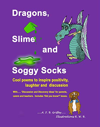 c67b591ebe9ebc Dragons, Slime and Soggy Socks: Cool poems to inspire positivity, laughter  and discussion