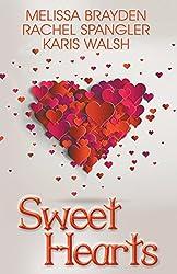 Sweet Hearts by Melissa Brayden (2015-12-14)