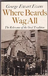 Where Beards Wag All: The Relevance of Oral Tradition