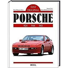 Das Original: Porsche 924 / 944 / 968 (VLB Reihenkürzel: SN753 - Das Original)