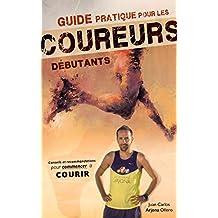Guide pratique pour les coureurs débutants