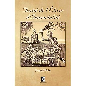 Traité de l'Élixir d'Immortalité