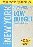 MARCO POLO Reiseführer LowBudget New York: Wenig Geld, viel erleben! (MARCO POLO LowBudget)