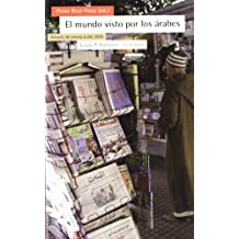 El mundo visto por los árabes : anuario de prensa árabe 2006 (Antrazyt)