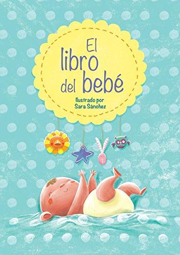 El libro del bebé por Sara Sánchez