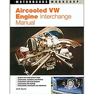 Aircooled VW Engine Interchange Handbook: The User's Guide to Original and Aftermarket Parts for Tuning