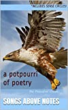 Songs Above Notes: A potpourri of poetry
